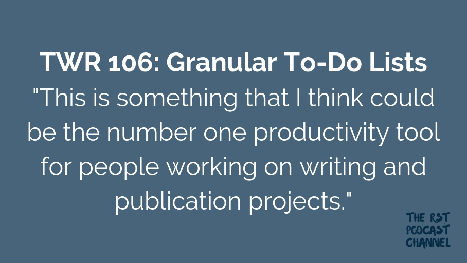 TWR 106: Granular To-Do Lists