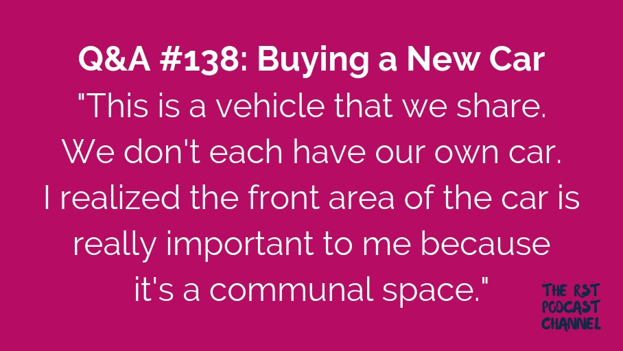 Q&A #138: Buying a New Car
