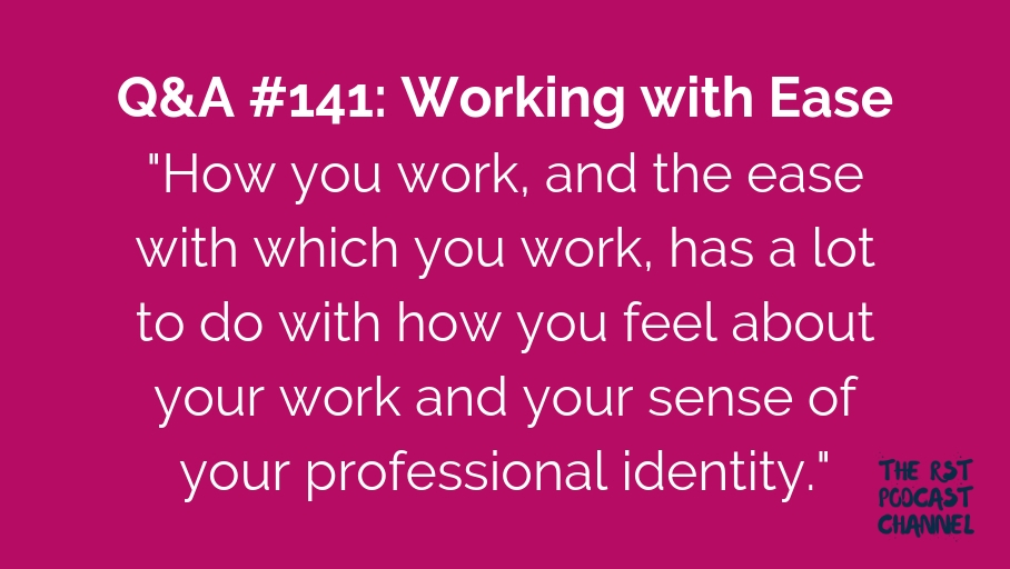 Q&A #141: Working with Ease