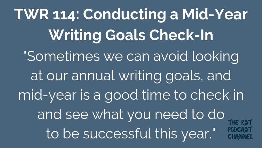 TWR 114: Conducting a Mid-Year Writing Goals Check-In