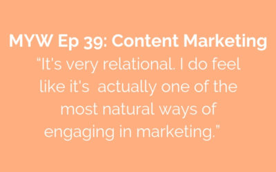 MYW 39: Content Marketing