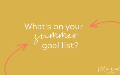 YGT 197: My Summer Goal List