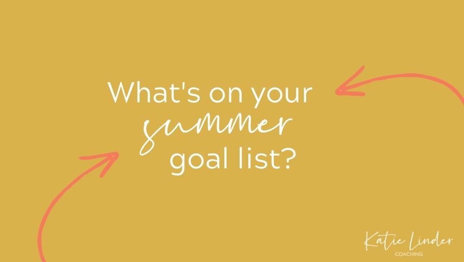 YGT 197: My Summer Goal List