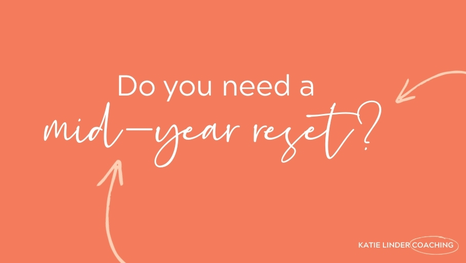 YGT 244: Planning a Mid-Year Reset